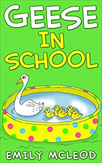 Kids Book: Geese In School by Emily McLeod ebook deal