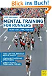 Mental Training for Runners: How to S...