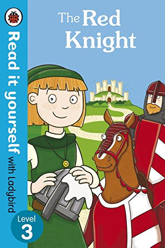 The Red Knight - Read it yourself with Ladybird: Level 3 (Read It Yourself Level 3)
