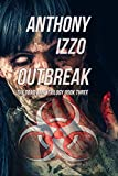 Outbreak: The Dead Land Trilogy, Book Three