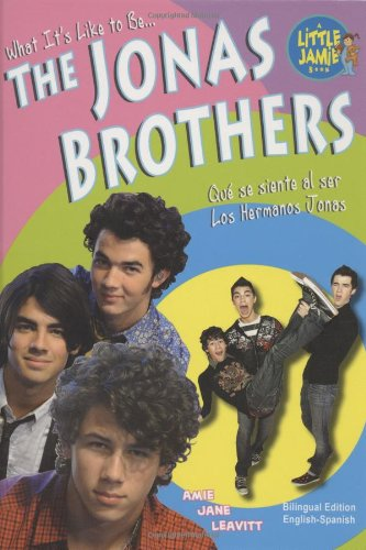 The Jonas Brothers (What's It Like to Be/ Que Se Siente Al Ser)