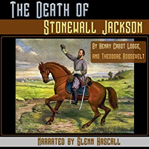 The Death of Stonewall Jackson Audiobook