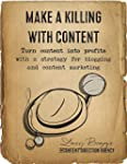Make a Killing With Content: Turn con...