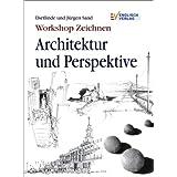 """Workshop Zeichnen. Architektur und Perspektivevon """"Dietlinde Sand"""""""