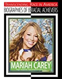Mariah Carey (Transcending Race) (English Edition)