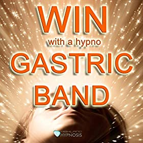 Win with a Hypno Gastric Band (feat. George Murray)