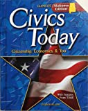 img - for Civics Today: Citizenship, Economics, & You; Alabama Edition book / textbook / text book