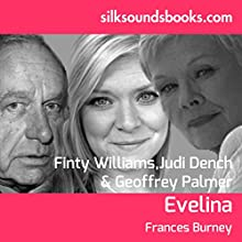 Evelina Audiobook by Frances Burney Narrated by Judi Dench, Finty Williams, Geoffrey Palmer