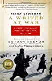 A Writer at War: Vasily Grossman with the Red Army (0676978118) by Grossman, Vasily
