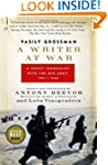 A Writer at War: Vasily Grossman with...