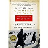 A Writer at War: Vasily Grossman with the Red Armyby Vasily Grossman