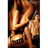 Taken ~ Selena Kitt