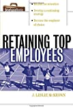img - for Retaining Top Employees (Briefcase Books) by J. Leslie McKeown 1st edition (2002) Paperback book / textbook / text book