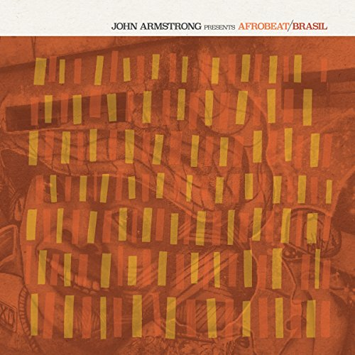 John Armstrong Presents Afrobeat Brasil / Various (2PC)
