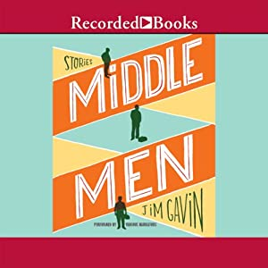 Middle Men: Stories | [Jim Gavin]