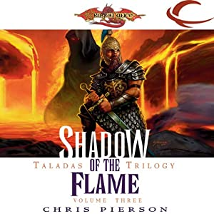 Shadow of the Flame: Dragonlance: Taladas Trilogy, Book 3 | [Chris Pierson]