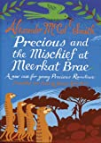 img - for Precious and the Mischief at Meerkat Brae (Young Precious Ramotswe) (Scots Edition) book / textbook / text book