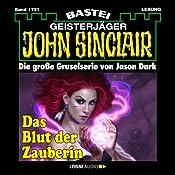Das Blut der Zauberin - Teil 1 (John Sinclair 1737) | Jason Dark