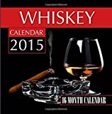 img - for Whiskey Calendar 2015: 16 Month Calendar book / textbook / text book