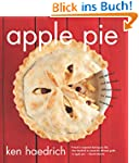 Apple Pie: 100 Delicious and Decidedl...