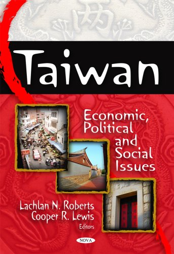 Taiwan: Economic, Political and Social Issues