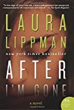 After I'm Gone: A Novel