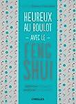 Heureux au boulot avec le Feng Shui:...