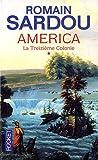 echange, troc Romain Sardou - America, Tome 1 : La Treizième Colonie