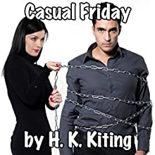 Casual Friday Audiobook by H. K. Kiting Narrated by Amanda Clair