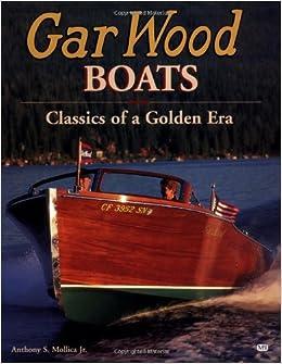 Gar Wood Boats: Classics from the Golden Era