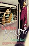 img - for Ladies Coupe by Anita Nair (2003-06-05) book / textbook / text book