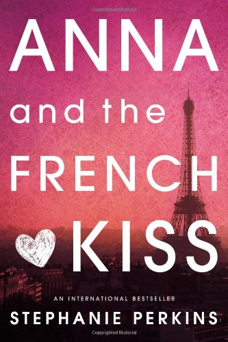 Cover of Anna and the French Kiss