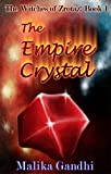img - for The Empire Crystal (The Witches of Zrotaz) book / textbook / text book