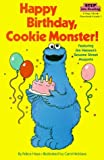 By Sesame Street Happy Birthday, Cookie Monster (Step into Reading) [Paperback]