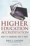 Higher Education Accreditation: How Its Changing, Why It Must