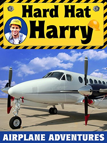 Hard Hat Harry: Airplane Adventures