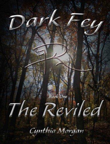 Dark Fey: The Reviled