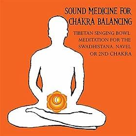 Amazon.com: Sound Medicine for Chakra Balancing Singing