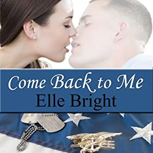 Come Back to Me: Short Story | [Elle Bright]
