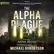 The Alpha Plague 4 | Michael Robertson