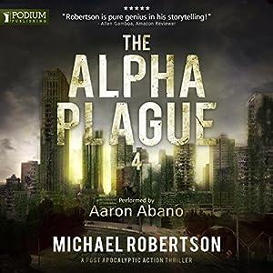 The Alpha Plague 4 Audiobook