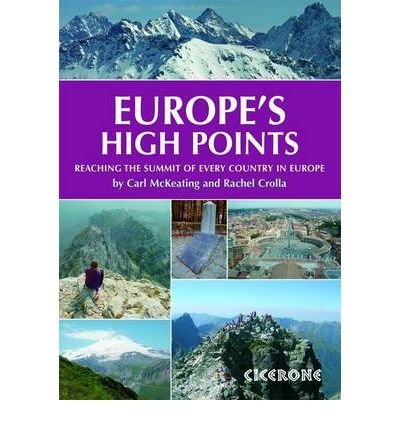-europes-high-points-getting-to-the-top-in-50-countries-by-crolla-rachel-author-oct-2009-paperback-e