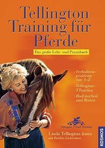 Tellington-Training für Pferde: Das große Lehr- und Praxisbuch von Franckh Kosmos Verlag