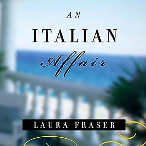 An Italian Affair Audiobook