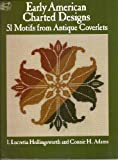 Early American Charted Designs: 51 Motifs from Antique Coverlets (Dover Needlework)