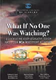 img - for What If No One Was Watching? book / textbook / text book