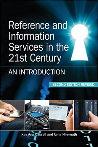 Reference and Information Services in the 21st Century, Second Edition Revised