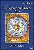 Hildegard von Bingen in Portrait: Ordo Virtutum