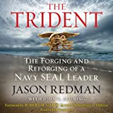 img - for Trident: The Forging and Reforging of a Navy SEAL Leader book / textbook / text book