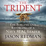 Trident: The Forging and Reforging of...